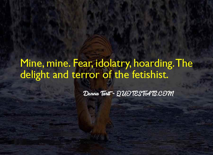 Quotes About Terror And Fear #1520280