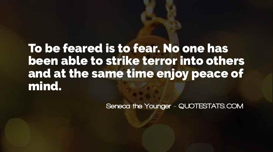 Quotes About Terror And Fear #244729