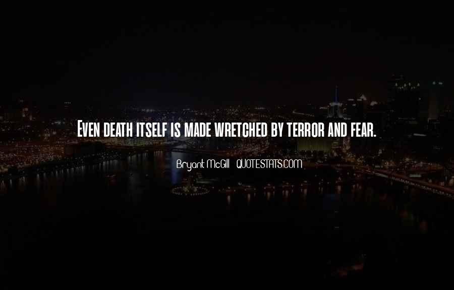 Quotes About Terror And Fear #309549