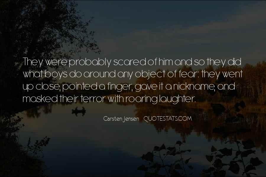 Quotes About Terror And Fear #389203