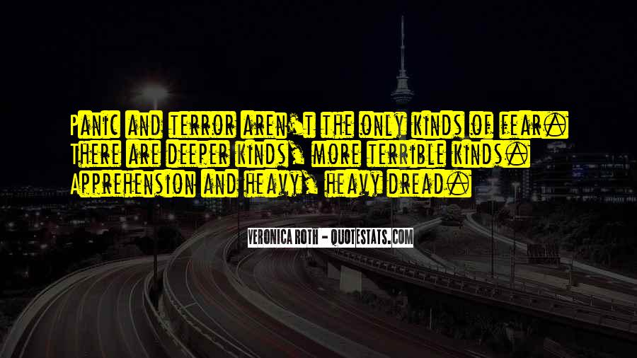 Quotes About Terror And Fear #496056