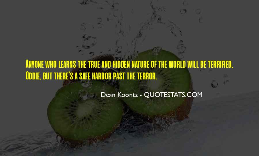 Quotes About Terror And Fear #508470