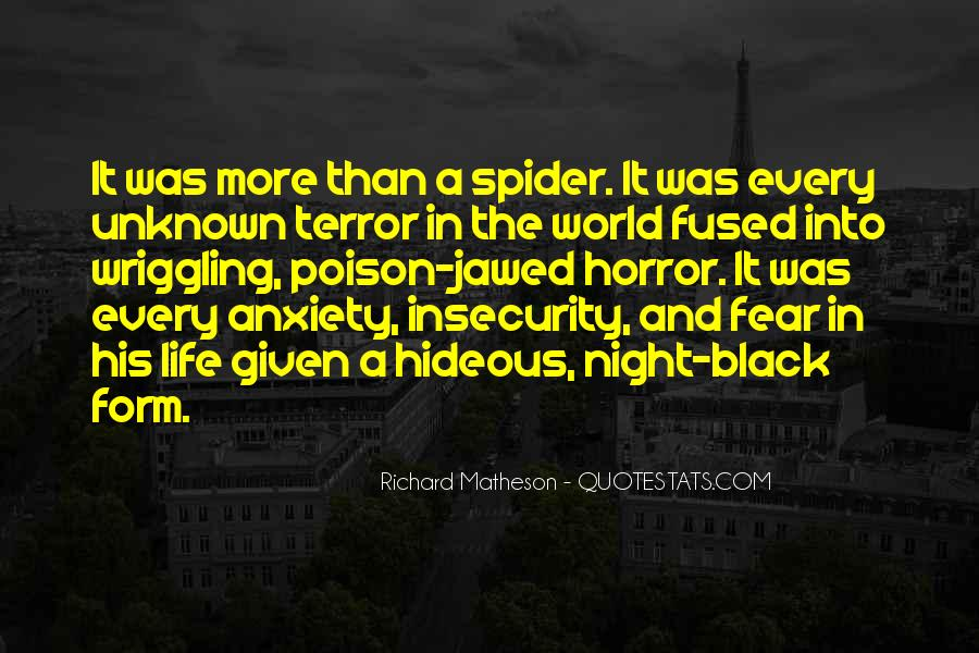 Quotes About Terror And Fear #518854