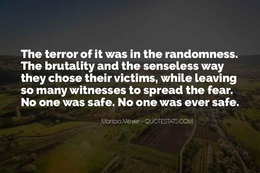 Quotes About Terror And Fear #584791