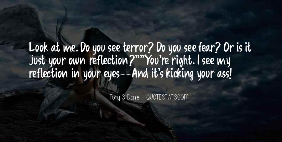 Quotes About Terror And Fear #603433