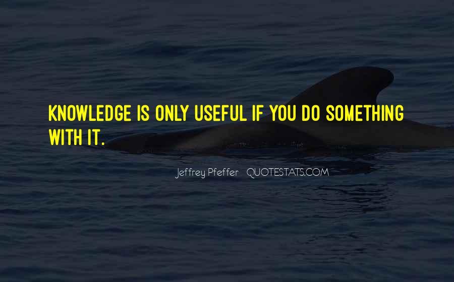 Jeffrey Pfeffer Quotes #1069007
