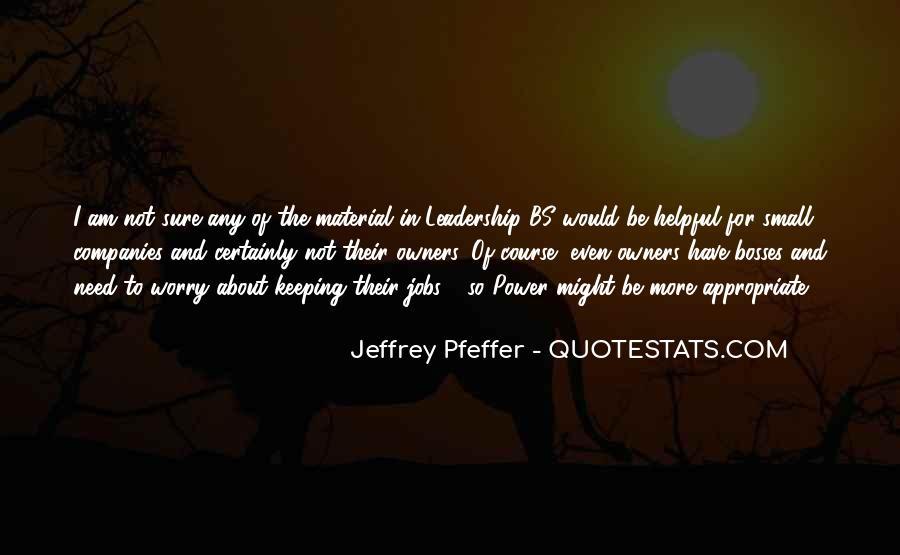 Jeffrey Pfeffer Quotes #1084786