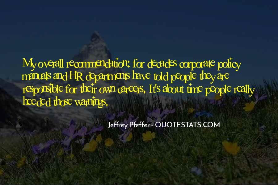 Jeffrey Pfeffer Quotes #313189