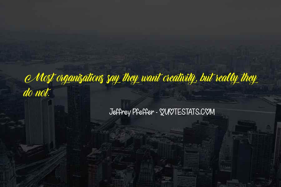Jeffrey Pfeffer Quotes #73591