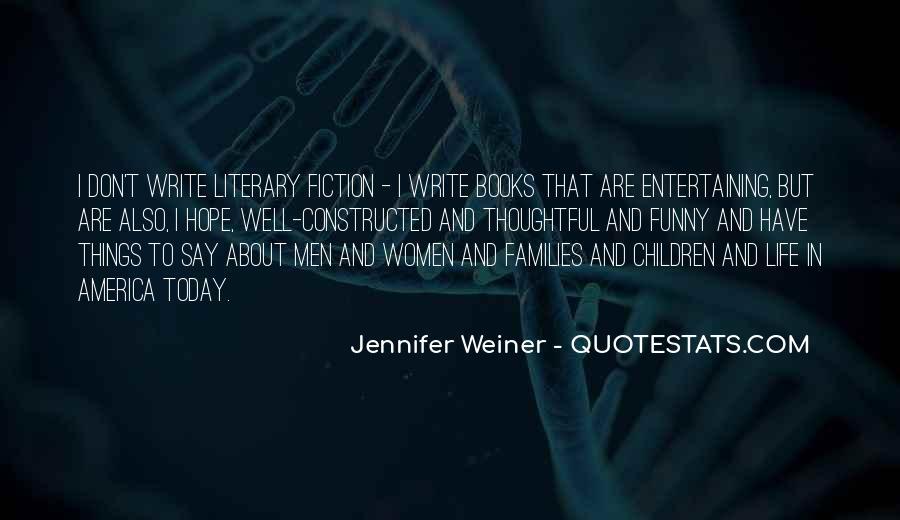 Jennifer Weiner Quotes #1113289