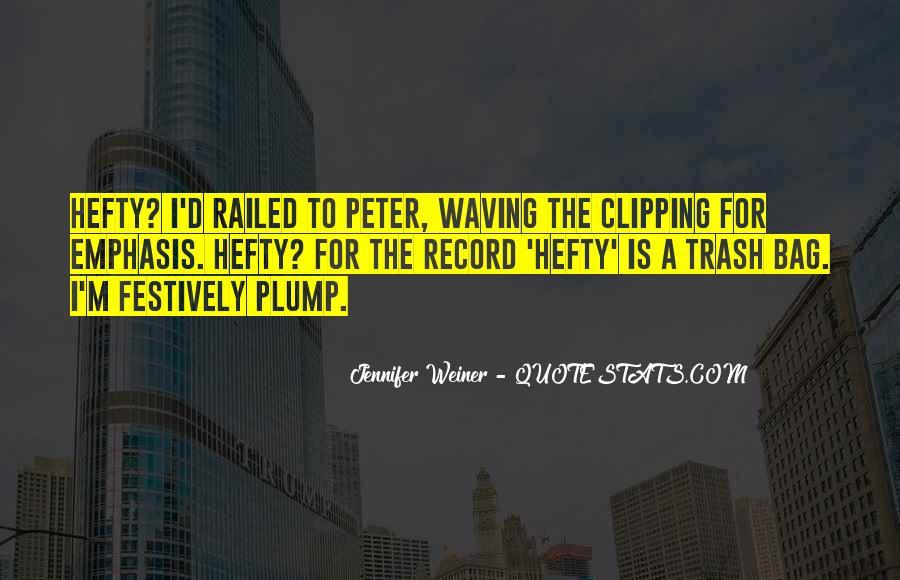 Jennifer Weiner Quotes #1262638