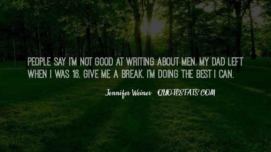 Jennifer Weiner Quotes #181407