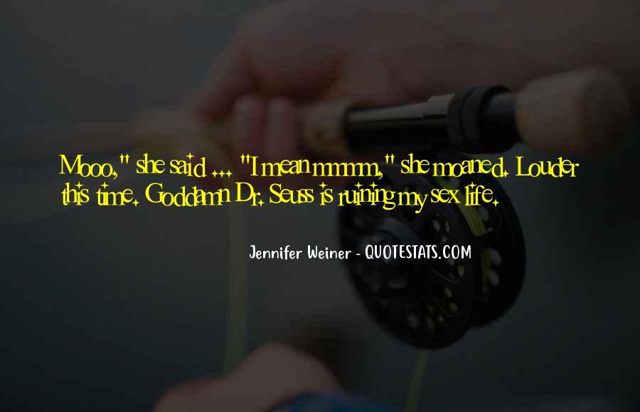 Jennifer Weiner Quotes #244098