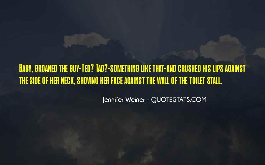 Jennifer Weiner Quotes #292280