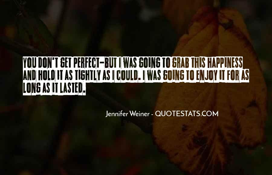 Jennifer Weiner Quotes #306065