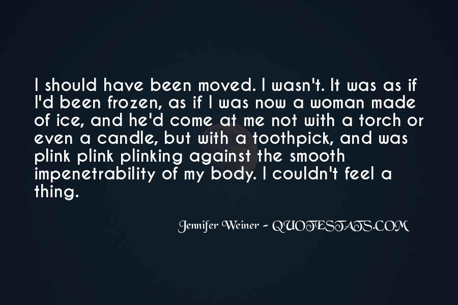 Jennifer Weiner Quotes #502661