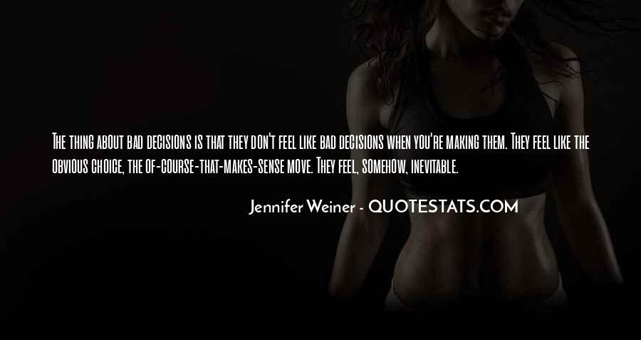 Jennifer Weiner Quotes #708033