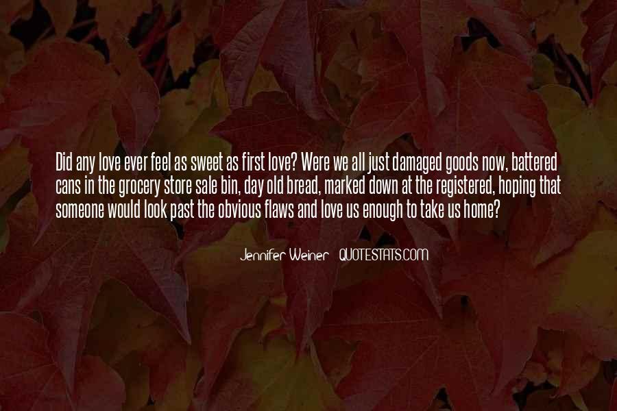 Jennifer Weiner Quotes #772319