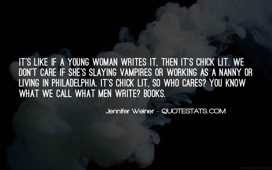 Jennifer Weiner Quotes #811139