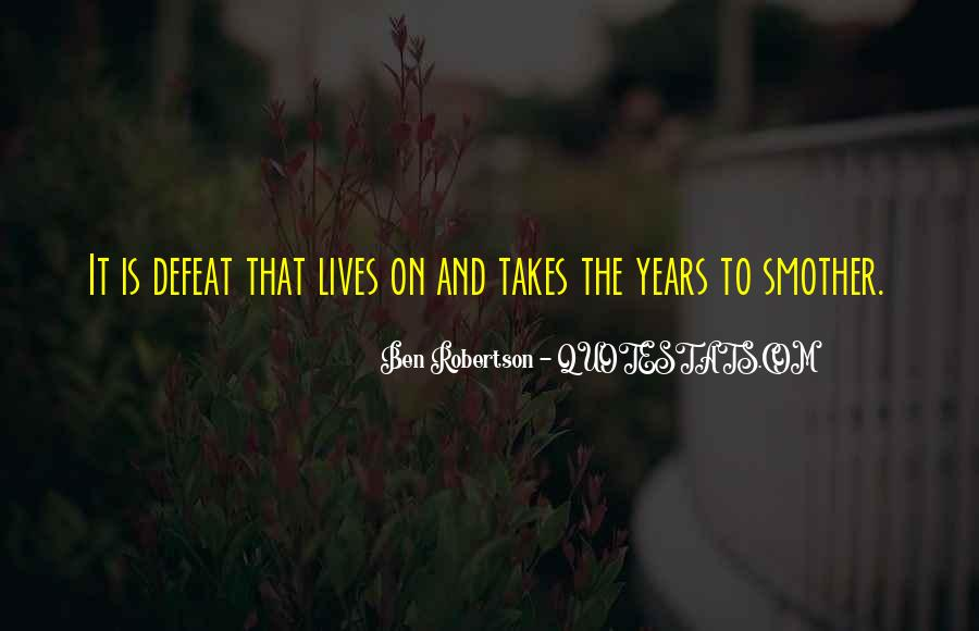 Jep Robertson Quotes #105893