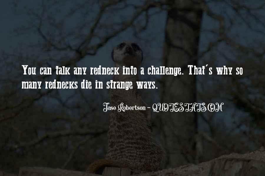 Jep Robertson Quotes #18764