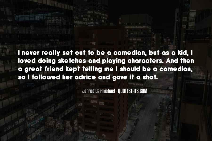Jerrod Carmichael Quotes #1477123