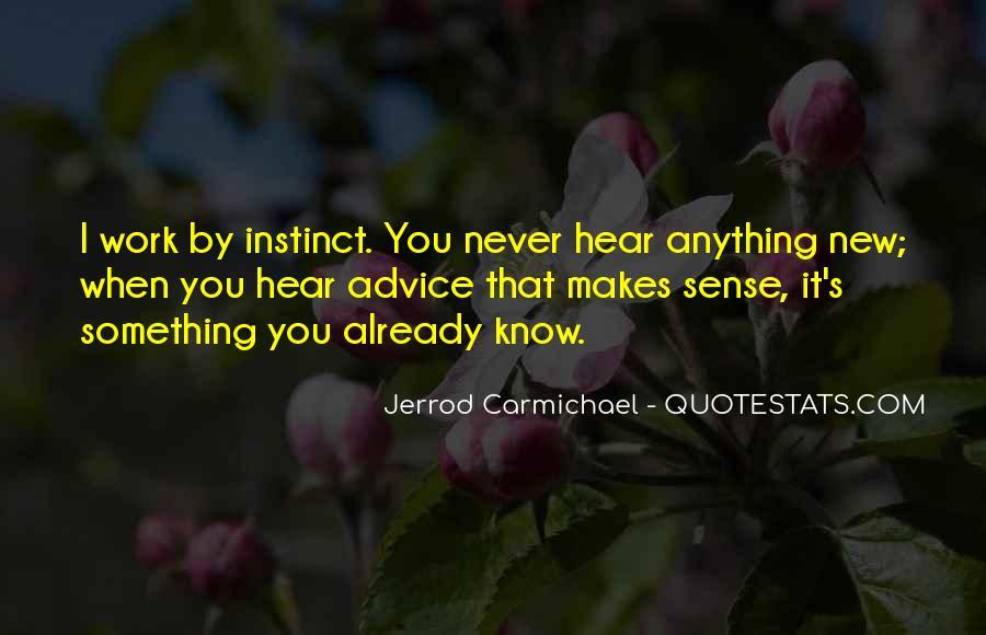 Jerrod Carmichael Quotes #1553828