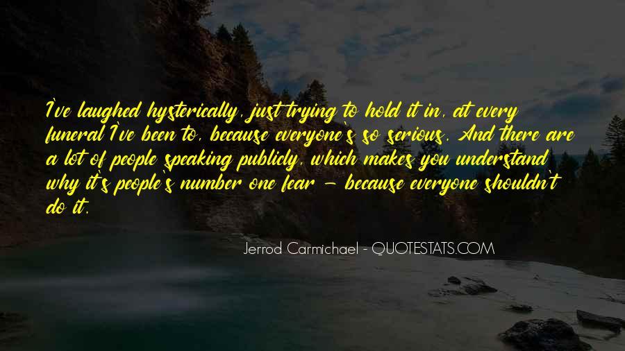 Jerrod Carmichael Quotes #927550
