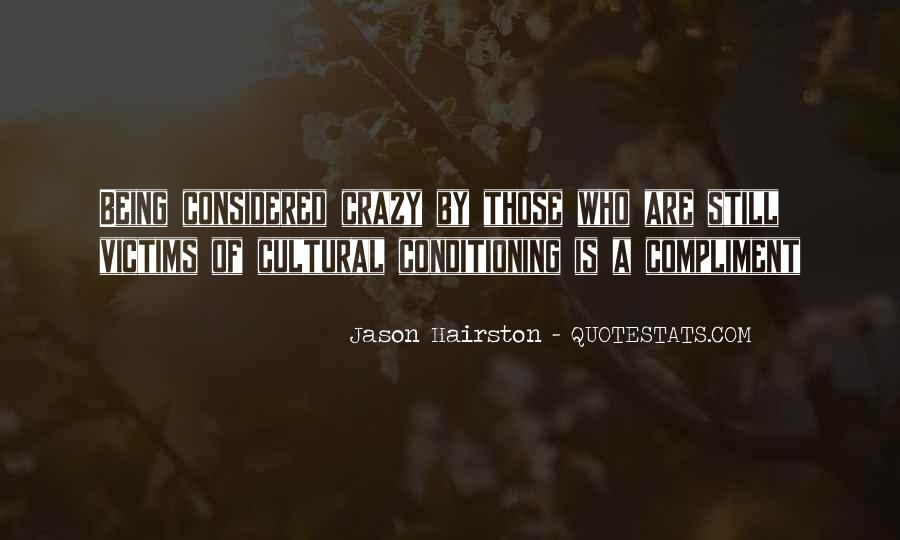 Quotes About Cultural Conditioning #1120134