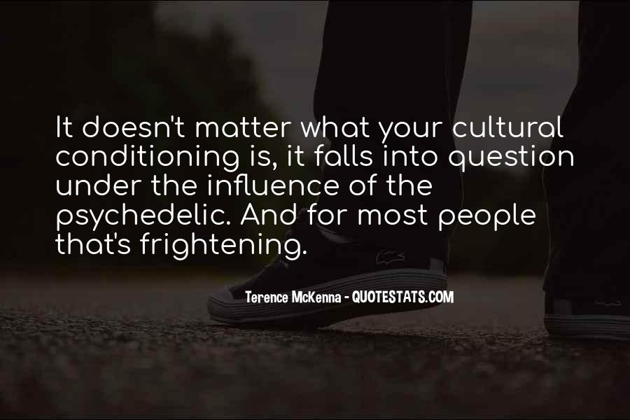 Quotes About Cultural Conditioning #1562790