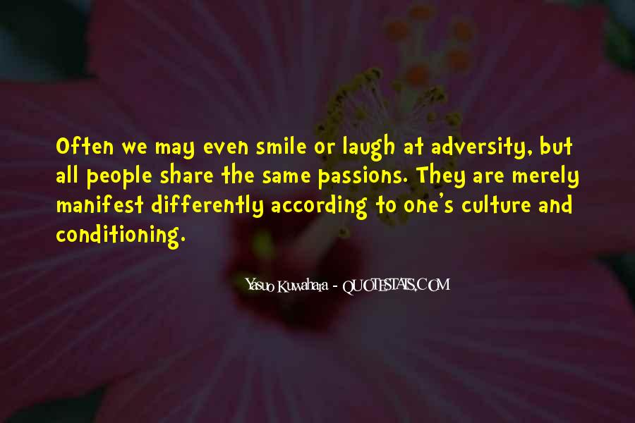 Quotes About Cultural Conditioning #338597