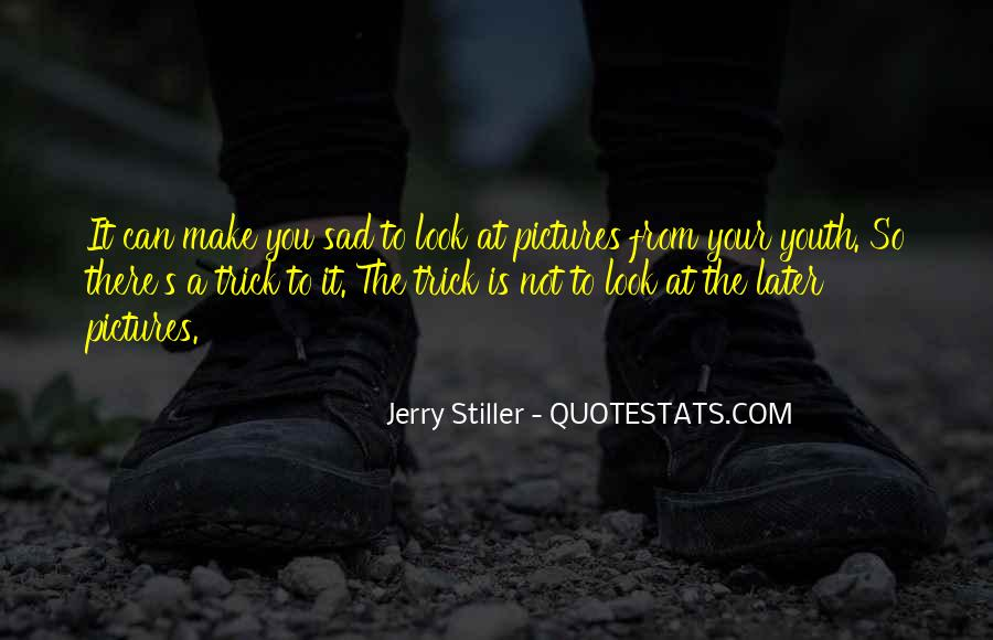 Jerry Stiller Quotes #1131757