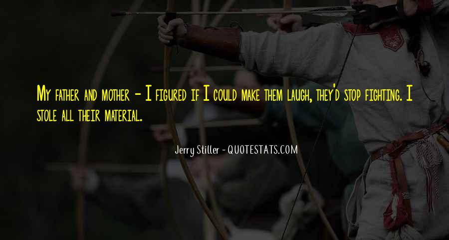 Jerry Stiller Quotes #1231073