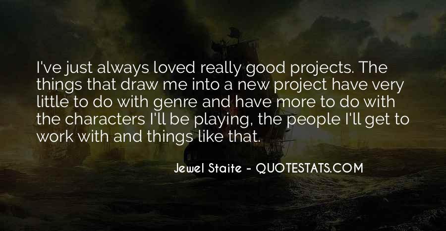 Jewel Staite Quotes #8499