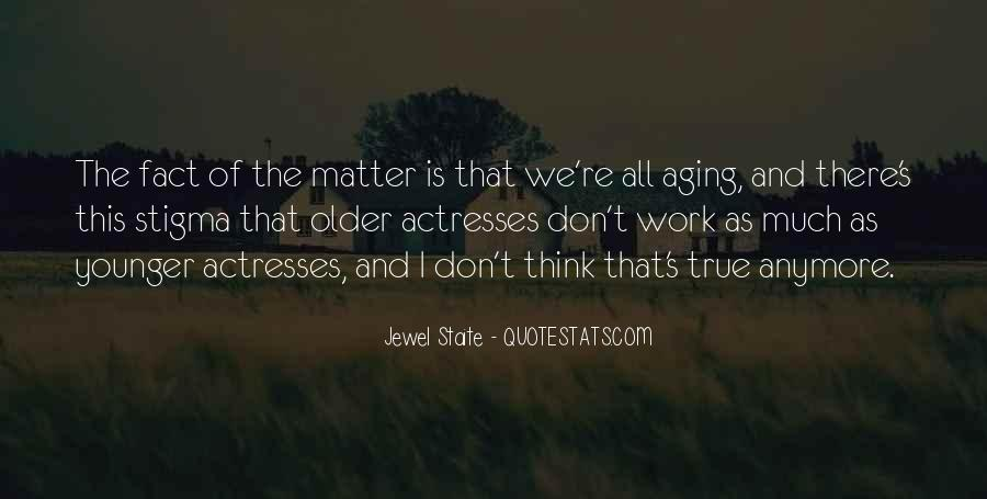 Jewel Staite Quotes #998079