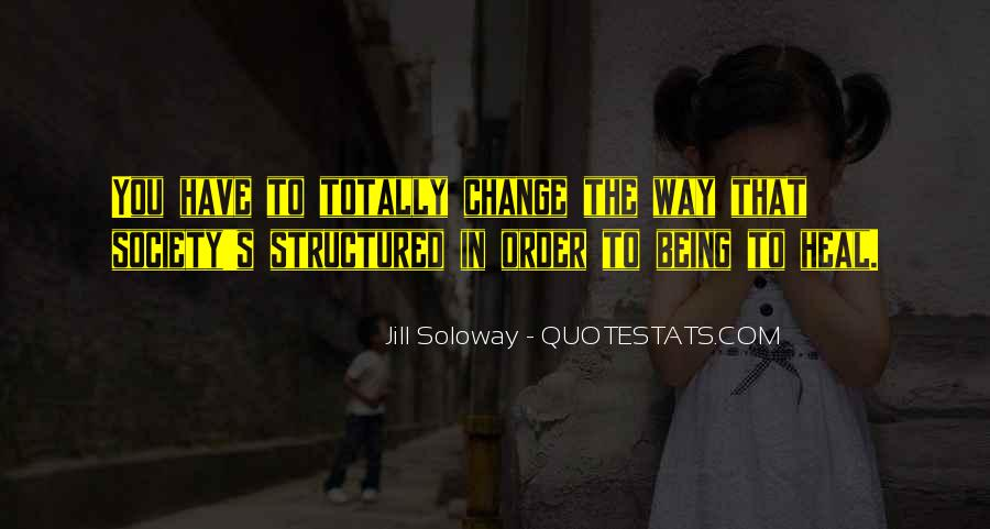 Jill Soloway Quotes #1112296