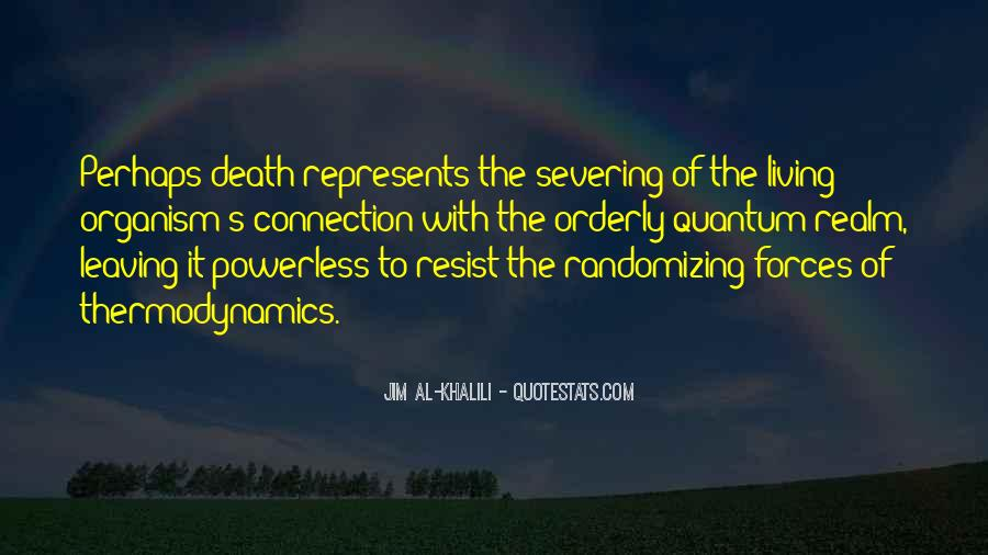 Jim Al Khalili Quotes #1778919