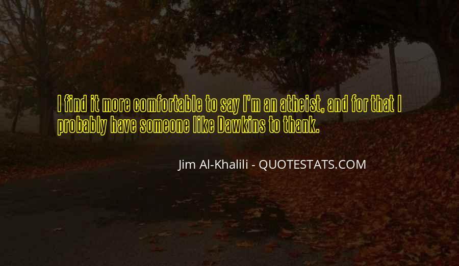Jim Al Khalili Quotes #962693