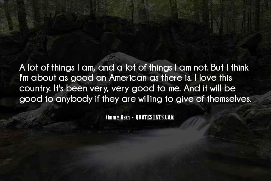 Jimmy Dean Quotes #1220032