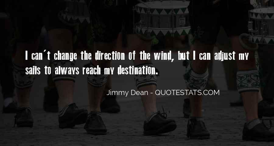 Jimmy Dean Quotes #1239578