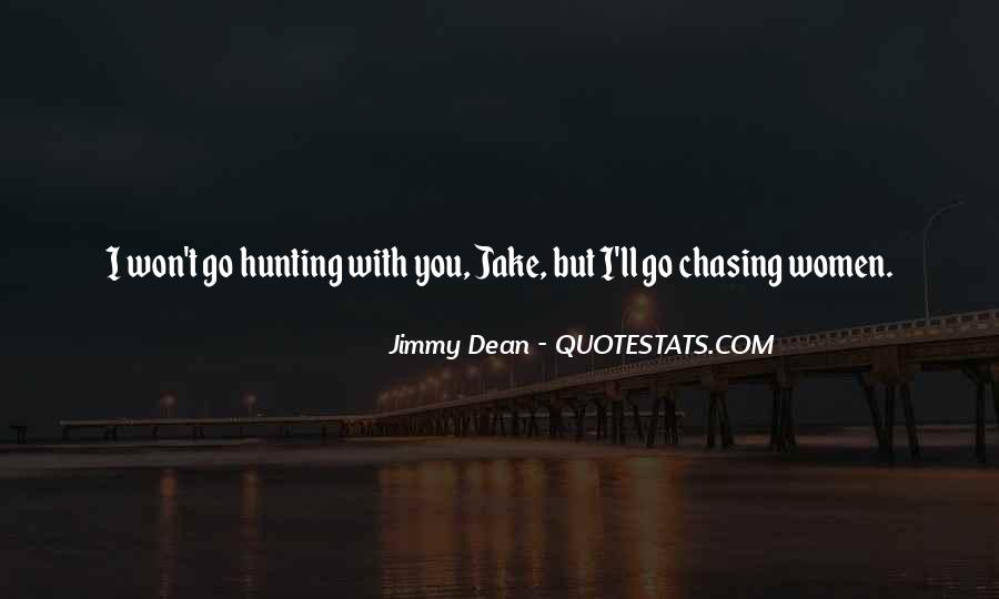 Jimmy Dean Quotes #781074