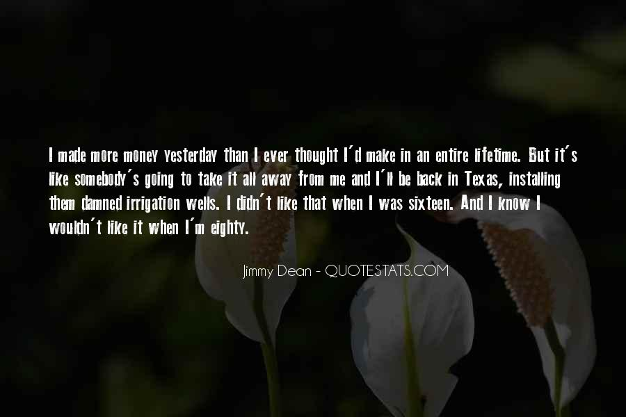 Jimmy Dean Quotes #823048