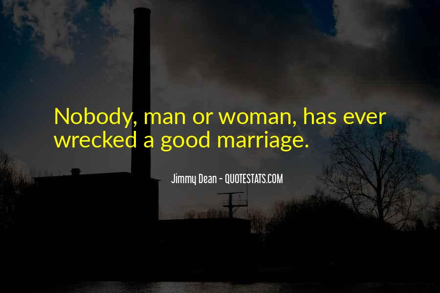 Jimmy Dean Quotes #951237