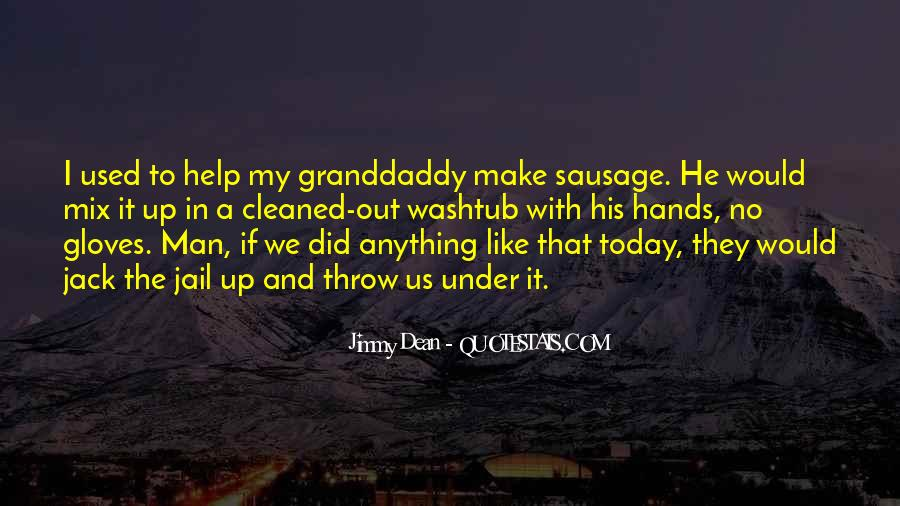 Jimmy Dean Quotes #983573