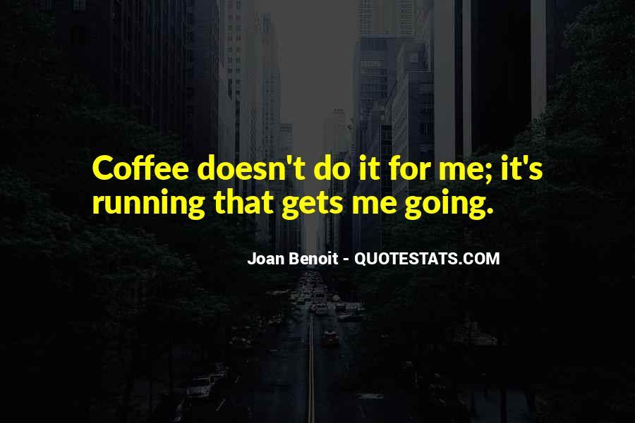 Joan Benoit Quotes #1431598