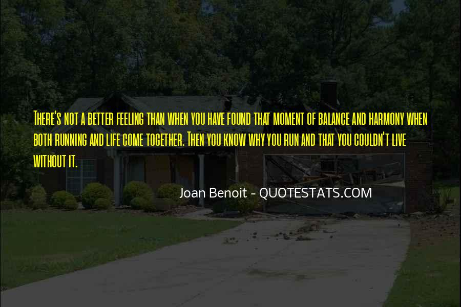 Joan Benoit Quotes #1870478