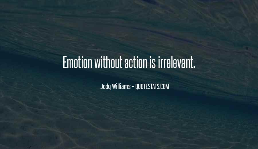 Jody Williams Quotes #1181400