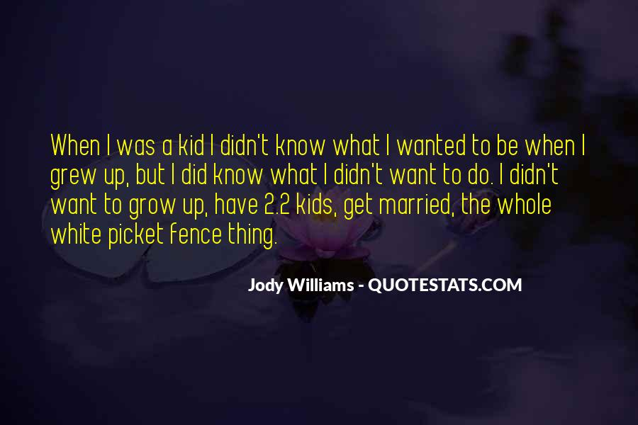 Jody Williams Quotes #1405473
