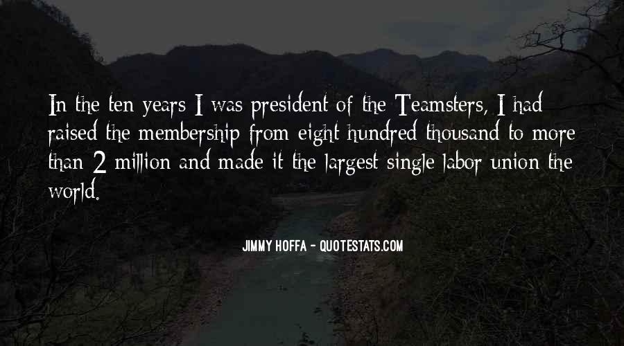 Quotes About Teamsters #412740