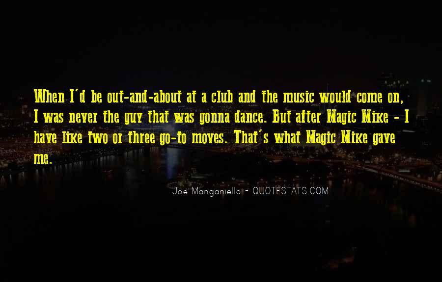 Joe Manganiello Quotes #1772086